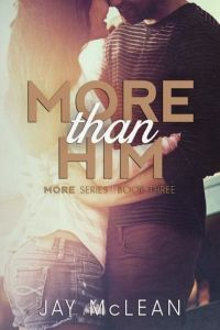 More Than Him